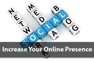 Increase Your Online Presence through Social Media